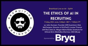 The Ethics of AI in Recruiting